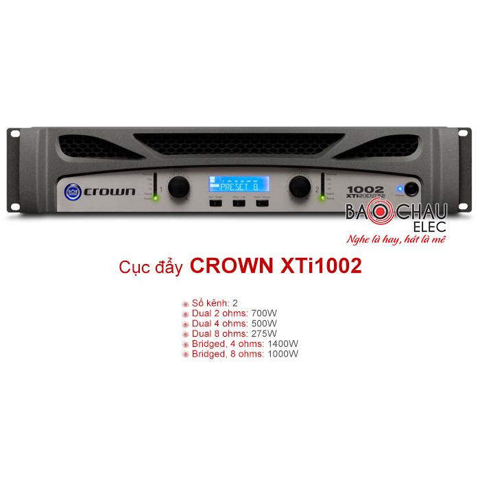 Cục đẩy Crown XTi 1002