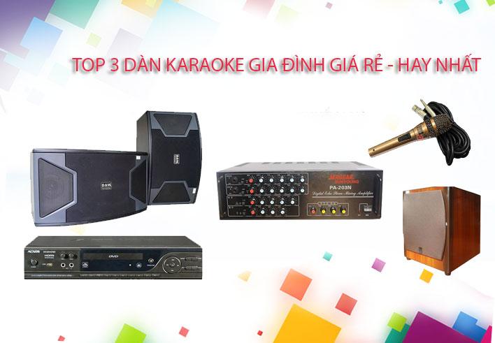 top-3-dan-karaoke-gia-dinh-re-hay-nhat-hien-nay