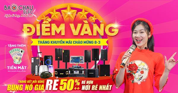 Điểm vàng khuyến mãi Tháng 3 - Chào mừng ngày Phụ Nữ Việt Nam