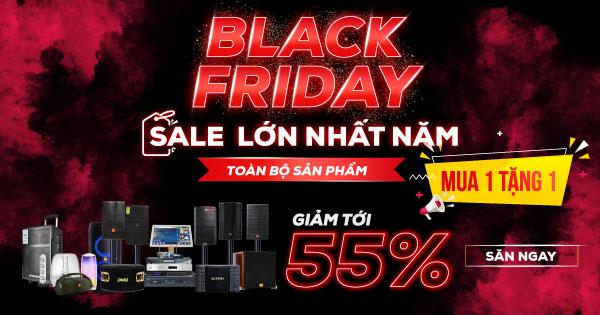 Siêu Sale Black Friday - Giảm đến 50% toàn bộ sản phẩm + Mua 1 tặng 1