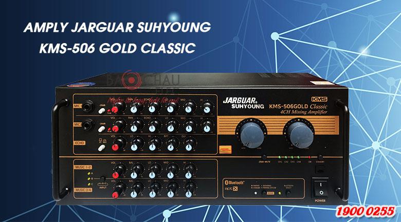 Amply Jarguar KMS-506Gold Classic với thiết kế truyền thống của hãng amply Hàn Quốc