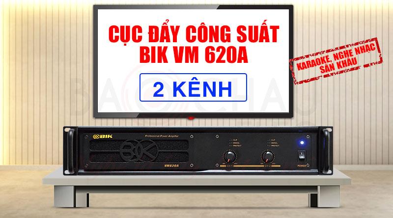 Cục đẩy công suất BIK VM 620A chính hãng, giá rẻ