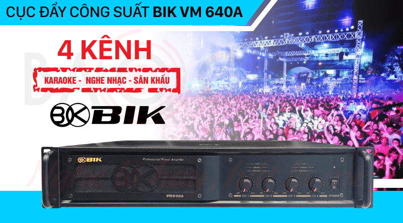 Cục đẩy công suất BIK VM 640A giá rẻ