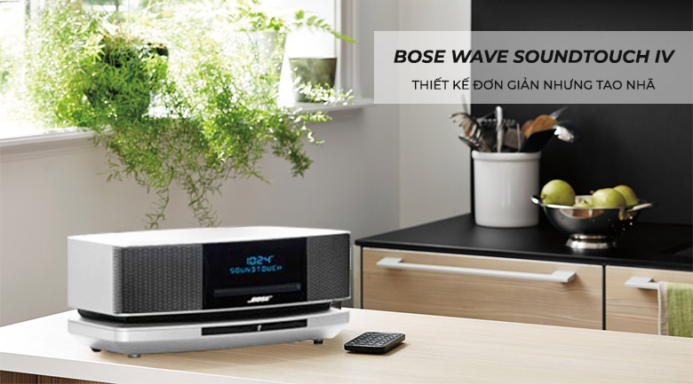 Loa Bose Wave SoundTouch IV, Trắng chính hãng, giá tốt