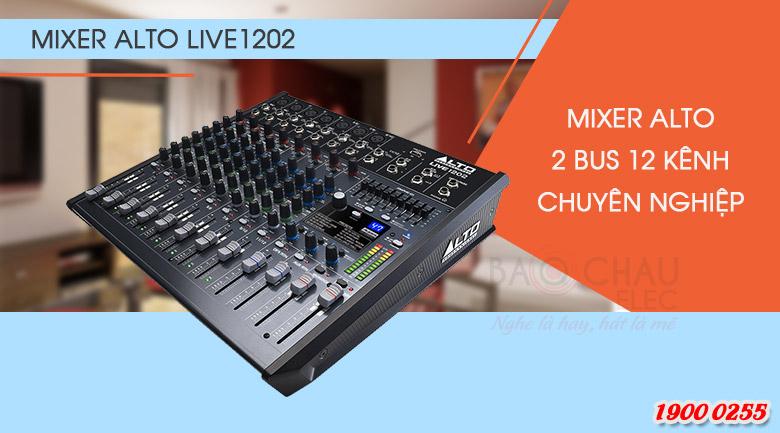 Bàn mixer Alto Live 1202 hiện đại, dễ dàng sử dụng
