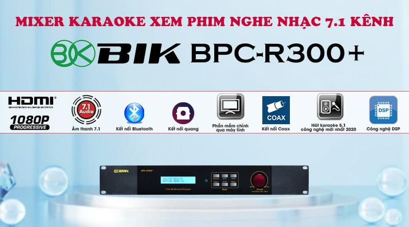 Mixer karaoke xem phim nghe nhạc 7.1 kênh BIK BPC-R300+ giá rẻ nhất