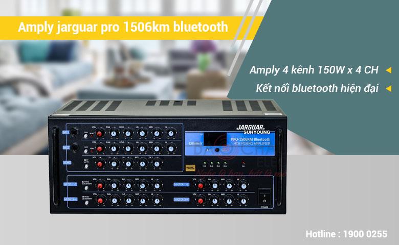 Amply Jarguar pro 1506km Bluetooth cho công suất 150W/ CH