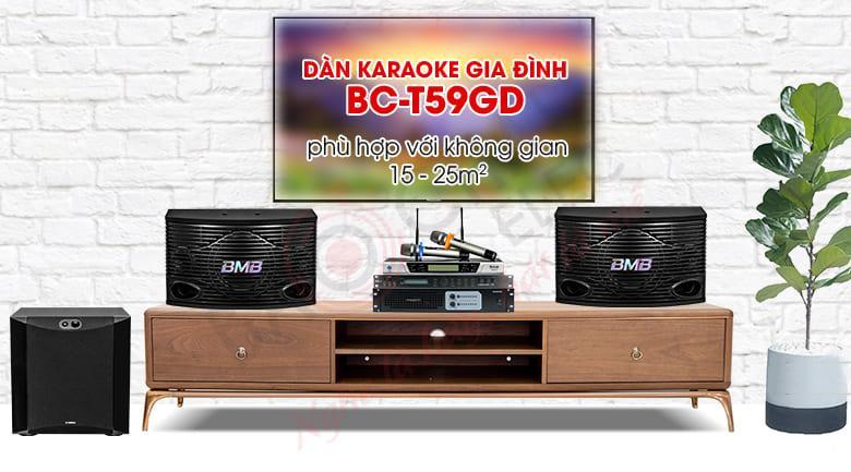 Dàn karaoke gia đình BC-T59GD chuyên dụng cho nhu cầu hát karaoke, nghe nhạc