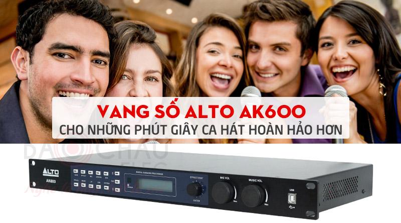 Vang số Alto AK600 trang bị bộ chuyển đổi chuyên nghiệp