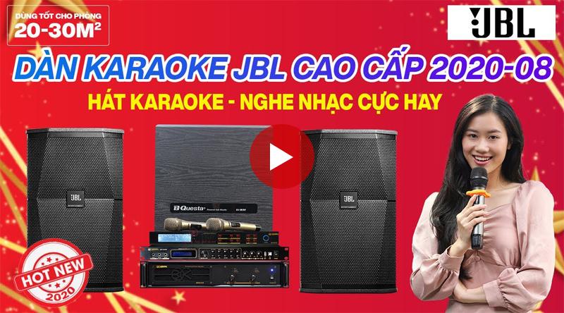 Dàn karaoke JBL cao cấp 2020-08