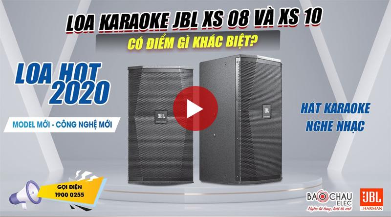 Đánh giá 2 model loa JBL XS 08, XS 10