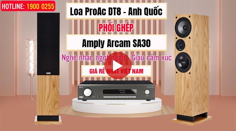 Loa ProAc DT8 Ghép Amply Arcam SA30
