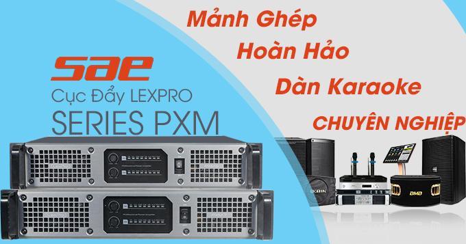 Cục đẩy SAE Lexpro PXM series là sự lựa chọn lý tưởng cho các dàn âm thanh