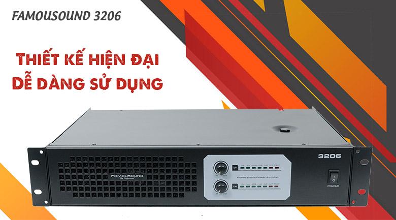 Cục đẩy công suất Famousound 3206 với thiết kế hiện đại, dễ dàng sử dụng