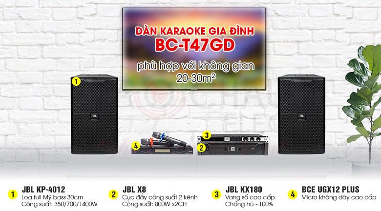 Dàn karaoke gia đình BC-T47GD cho không gian từ 20-30m2