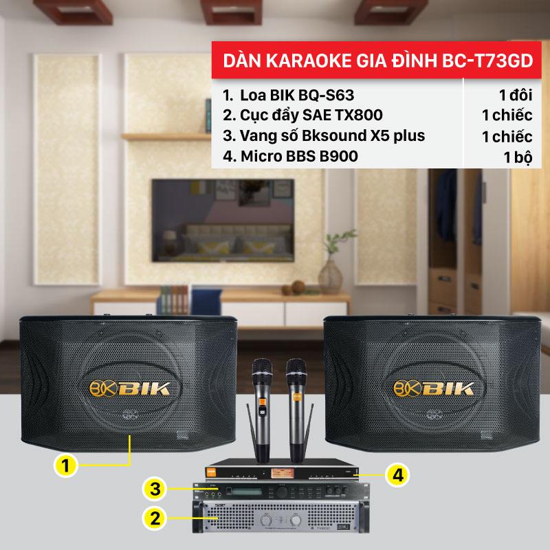 Dàn karaoke gia đình Bc-T73GD cấu hình hiện đại, chính hãng