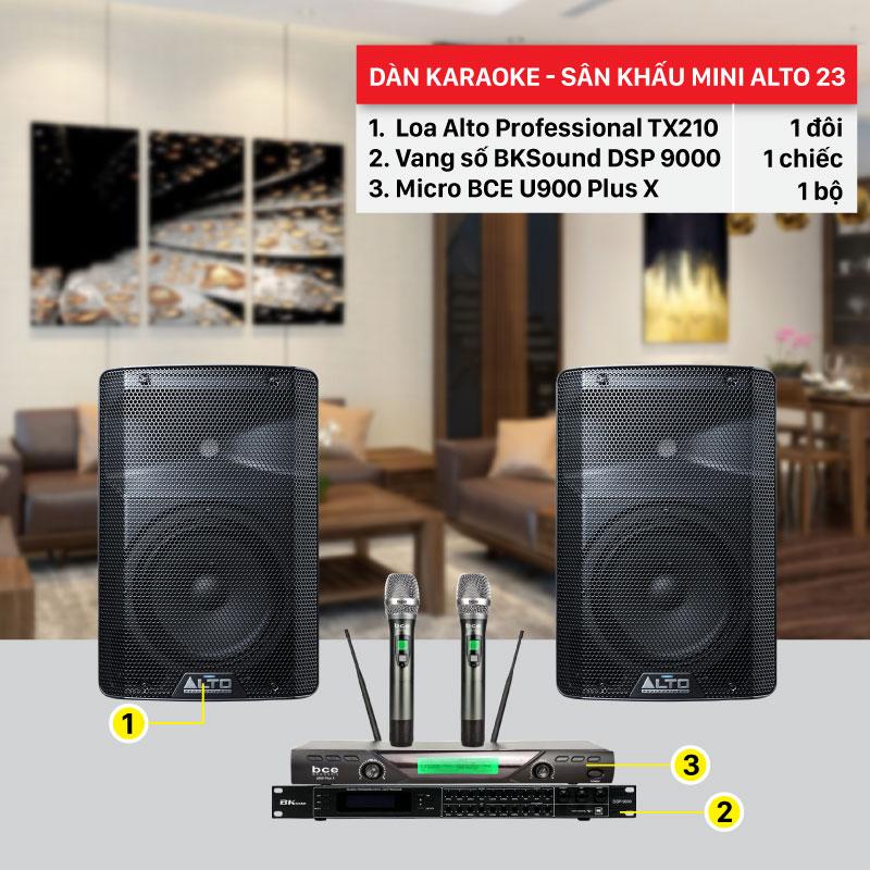 Dàn karaoke sân khấu Alto 23 cấu hình hiện đại, giá rẻ