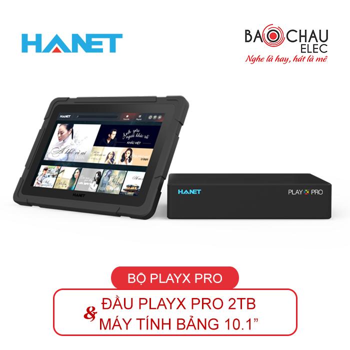 Đầu karaoke Hanet PlayX pro 2TB và máy tính bảng 10 inch chính hãng, giá rẻ nhất thị trường