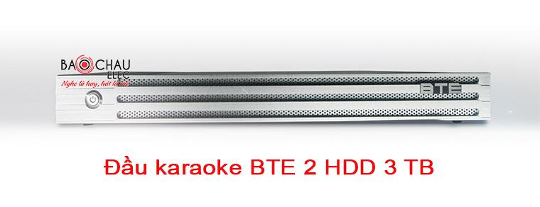 Đầu karaoke BTE 2 ổ cứng 3TB chinh hãng, giá rẻ