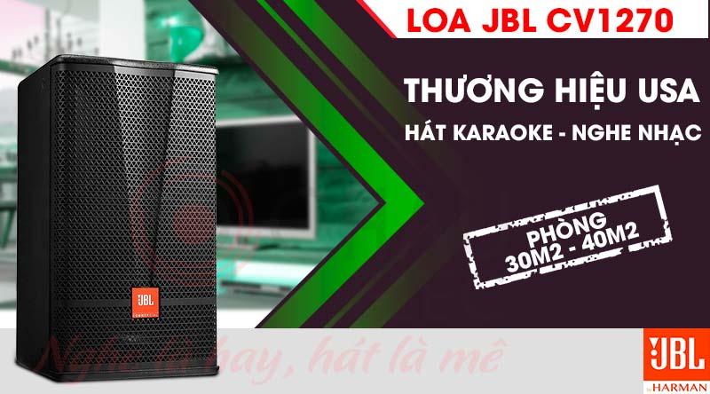 Loa karaoke JBL CV1270 hát karaoke, nghe nhạc cực hay