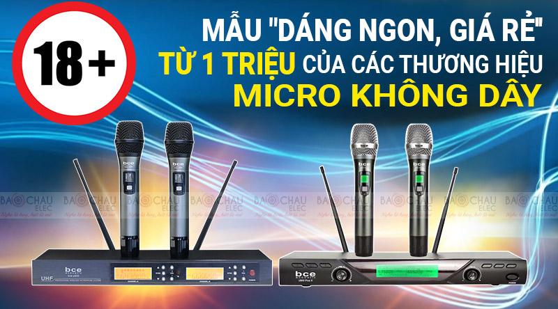 18+ mẫu giá rẻ từ 1 TRIỆU của các thương hiệu Micro không dây