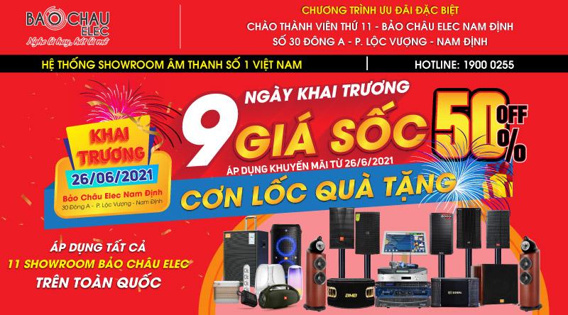 Khai trương giá sốc - Cơn lốc quà tặng - Tưng bừng khai trương showroom Bảo Châu Elec Nam Định