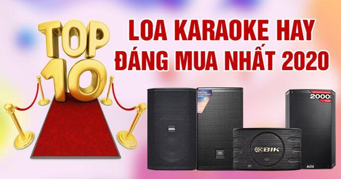 Top 10 dòng loa karaoke hay, đáng mua nhất 2020