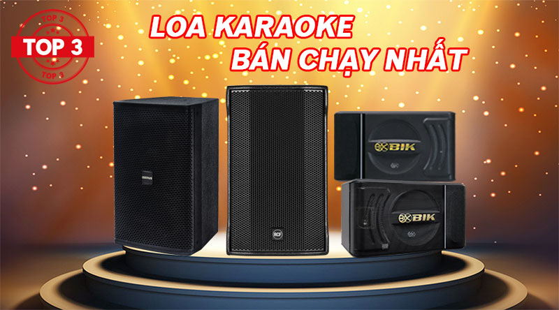 Top 3 loa karaoke bán chạy nhất 2020