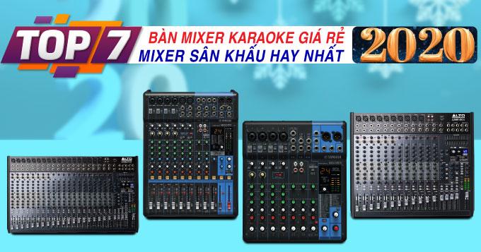 Top 7 bàn mixer karaoke, mixer sân khấu giá rẻ nhất 2020