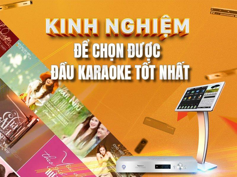 Tư vấn mua đầu karaoke tốt nhất hiện nay
