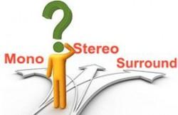 Cách phân biệt MONO, STEREO và Suround