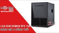 Đánh giá Loa Sub điện Domus RFX 15A giá 13.900.000 VND