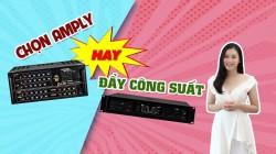 Nên sử dụng amply hay cục đẩy công suất cho dàn karaoke?