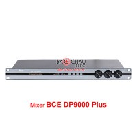 Mixer BCE DP9000 plus