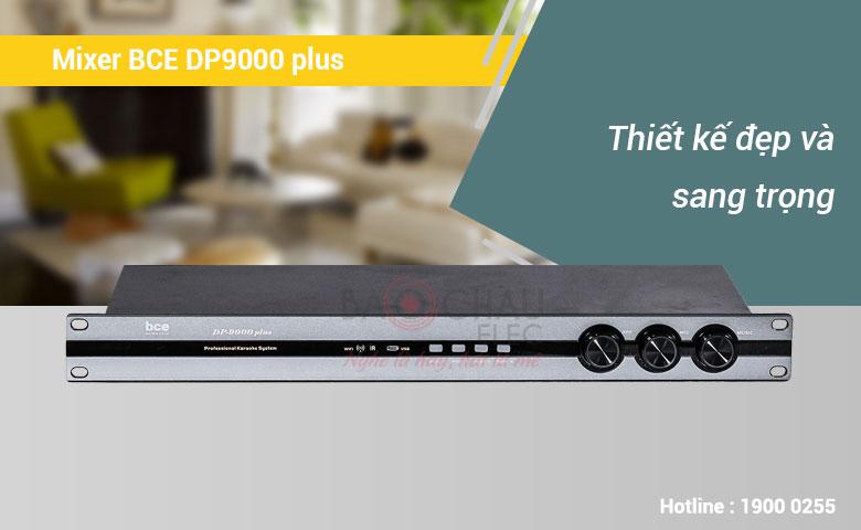 Mixer BCE DP9000 plus tính năng