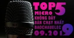 Top 5 Micro không dây bán chạy nhất Bảo Châu Elec tháng 09/2019