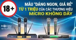 18+ mẫu Dáng ngon, Giá rẻ từ 1 TRIỆU của các hãng Micro không dây