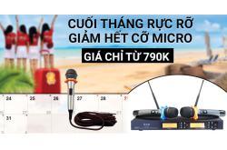 Cuối tháng rực rỡ - GIẢM HẾT CỠ - Micro giá chỉ từ 790K