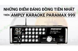 Những điểm đáng đồng tiền nhất trên Amply Paramax 999