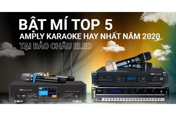 Bật mí top 5 amply karaoke hay nhất năm 2020 tại Bảo Châu Elec