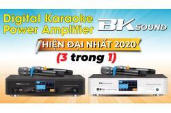 BKSound ra mắt sản phẩm mới Digital Karaoke Power Amplifier hiện đại nhất 2020