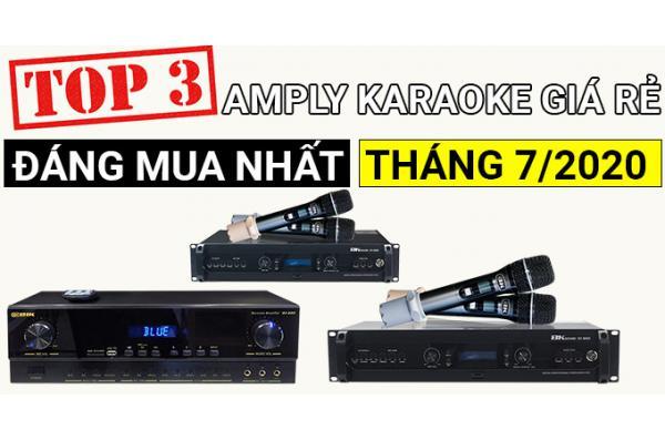 Top 3 amply karaoke giá rẻ đáng mua nhất tháng 7/2020