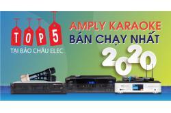 Top 5 amply karaoke bán chạy nhất tại Bảo Châu Elec 2020
