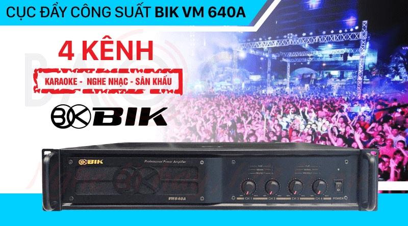 Cục đẩy công suất BIK VM 640A chính hãng, giá tốt