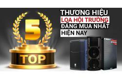 TOP 5 thương hiệu Loa hội trường đáng mua nhất hiện nay