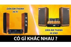 Dàn âm thanh Hi-Fi và Hi-End có gì khác nhau ?