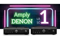 Amply Denon có gì đặc biệt mà khiến khách hàng trung thành đến vậy ?