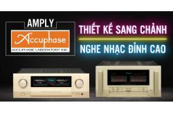Tất tần tật về Amply Accuphase: Nghe nhạc đỉnh cao, thiết kế sang chảnh
