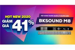 Đặt hàng trước Quản lý nguồn điện BKSound M8 rinh trọn siêu phẩm mới nhất 2020