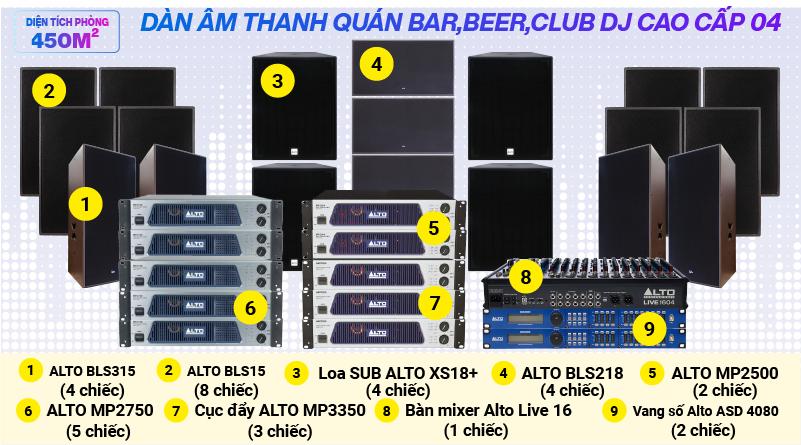 Hệ thống âm thanh quán bar, beer, Club DJ cao cấp 04 (450m2)